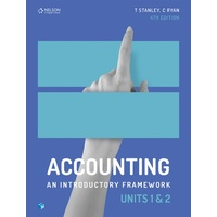 Accounting: An Introductory Framework Units 1 & 2 SB + 1AC (26 Mths)