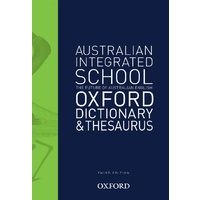 Oxford Australian Integrated School Oxford Dictionary & Thesaurus 3E Paperback