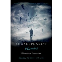 Shakespeare's Hamlet Philosophical Perspectives