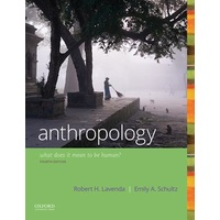 AnthropologyWhat Does It Mean to Be Human? Fourth Edition