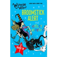 Winnie and Wilbur: Broomstick Alert and other stories 3 books in 1