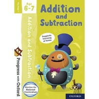 Progress with Oxford: Addition and Subtraction Age 6-7