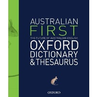 First Australian Oxford Dictionary and Thesaurus