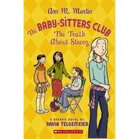 Babysitters Club: Graphix #2 Truth About Stacey
