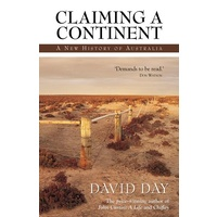 Claiming A Continent: New History Of Australia