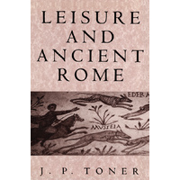 Leisure and Ancient Rome