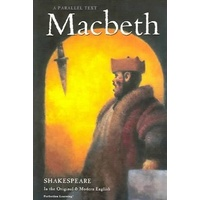 Macbeth: Shakespeare Parallel Text S