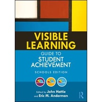 Visible Learning Guide to Student Achievement Schools Edition