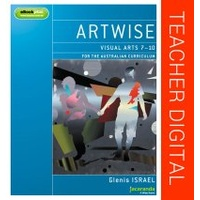 Artwise Visual Arts for the Australian Curriculum Years 7-10 eGuidePLUS (Online Purchase)