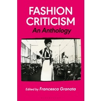Fashion Criticism: An Anthology