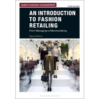 An Introduction to Fashion Retailing: From Managing to Merchandising