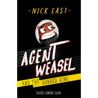 Agent Weasel and the Robber King