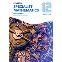 Pearson Specialist Mathematics Queensland 12 Exam Preparation Workbook  (print only)