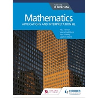 Mathematics for the IB Diploma: Applications & Interpretation HL St/Bk (Print Text Only)