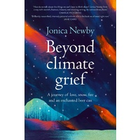 Beyond Climate Grief