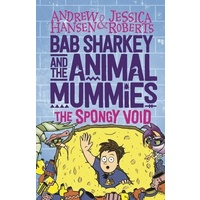 Bab Sharkey & The Animal Mummies: Spongy Void