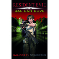 Resident Evil Vol II - Caliban Cove
