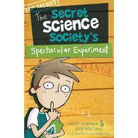 The Secret Science Society's Spectacular Experiment
