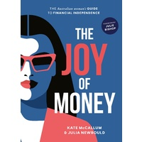The Joy of Money   The Australian Woman's Guide to Financial Independence