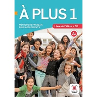 A plus 1- Livre de l'eleve + CD audio